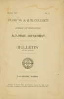 Florida A. & M. College, School of Education, Academic Department Bulletin (second quarter) 1912. Volume XIV. No. 2