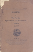 Twenty-sixth Annual Catalogue 1912-1913; Florida Agricultural and Mechanical College, Tallahassee, Florida. Series V. No. 3