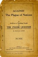 Against the Plague of Nations ; An address to thinking people on the Polish question