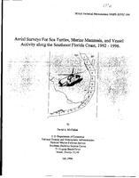 Aerial Surveys for Sea Turtles, Marine Mammals, and Vessel Activity Along the Southeast Florida Coast, 1992-1996