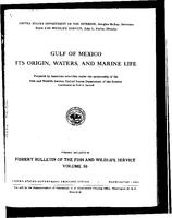 Gulf of Mexico: Its Origin, Waters, and Marine Life