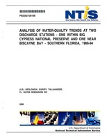 Analysis Of Water-Quality Trends At Two Discharge Stations - One Within Big Cypress National Preserve And One Near Biscayne Bay - Southern Florida 1966 - 94