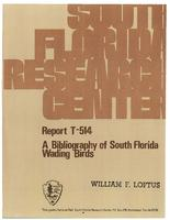 A Bibliography of South Florida Wading Birds