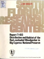 Distribution and habitat of the red-cockaded woodpecker in Big Cypress National Preserve [electronic resource]