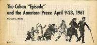 The Cuban episode and the American press: April 9-23, 1961