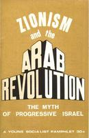 Zionism and the arab revolution: The myth of progressive Israel