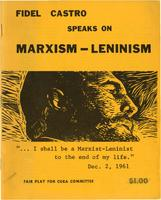 Fidel Castro speaks on Marxism-Leninism: Dec. 2, 1961