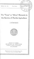 "The ""Trace"" or ""Micro"" elements in the service of Florida agriculture: a symposium"