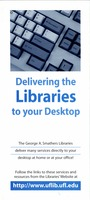 Delivering the libraries to your desktop