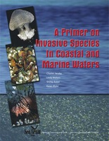 Primer on invasive species in coastal and marine waters