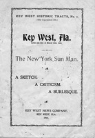 Key West, Fla., before the fire of March 30th, 1886: a sketch, a criticism, a burlesque