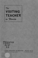 The visiting teacher in Florida: a tentative report and manual