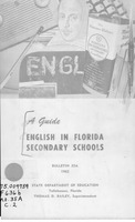 A guide, English in Florida secondary schools