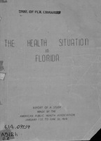The health situation in Florida: summary report of a study