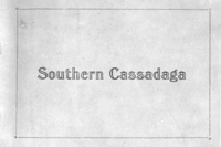 Southern Cassadaga Spiritualistic Camp-Meeting Association eighteenth Annual Convention January 14th to February 25th, 1912