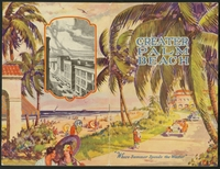 "Greater Palm Beach: ""where summer spends the winter."""