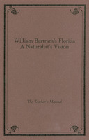 William Bartram's Florida: a naturalist's vision : the teacher's manual
