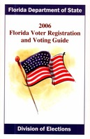 2006 Florida voter registration and voting guide