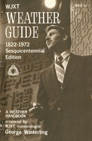 WJXT weather guide, 1822-1972: a weather handbook