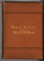 Treatise and hand-book of orange culture in Florida, Louisiana and California