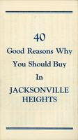 40 good reasons why you should buy in Jacksonville Heights