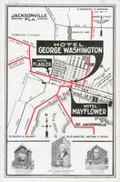 George Washington, The Mayflower, The Flagler [Jacksonville, Florida hotels] [brochure]