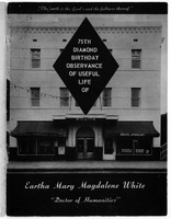 "75th diamond birthday observance of useful life of Eartha Mary Magdalene White, ""Doctor of Humanities"""