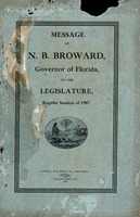 Message of N.B. Broward, Governor of Florida, to the Legislature, regular session of 1907