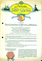 Florida ship canal : Atlantic-Gulf Ship Canal : as approved by The Committee on Rivers and Harbors of the House of Representatives of the Unite