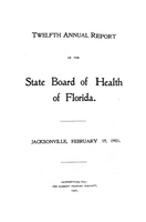Annual report of the State Board of Health of Florida: 12th 1900