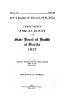 Annual report of the State Board of Health of Florida: 29th 1917
