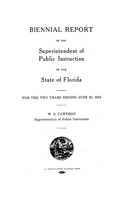 Biennial report of the Superintendent of Public Instruction of the State of Florida: 1922/1924