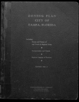 Zoning plan, city of Tampa, Florida: including: Extent and nature of and trend of blighted areas ; Transportation and transit; Regional aspects of the problem; report no. 2