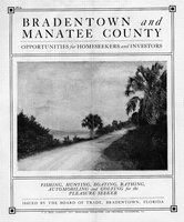 Bradentown and Manatee County: opportunities for homeseekers and investors