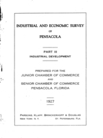 Industrial and economic survey of Pensacola: Part 3 - Industrial Development