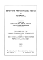 Industrial and economic survey of Pensacola: Part 4 - Agricultural Development and Tourist Business