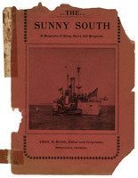 The sunny South a monthly magazine of song, story and progress : vol. I, no. 1, July 1900: Volume I (1900) Number 1 (June): a monthly magazine of song, story and progress : vol. I, no. 1, July 1900