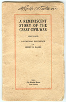 A reminiscent story of the great civil war First second paper : a personal experience: Volume I: First Paper: First <second> paper : a personal experience