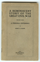 A reminiscent story of the great civil war First second paper : a personal experience: Volume II: Second Paper: First <second> paper : a personal experience